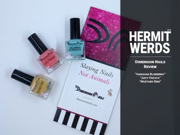 Dimension Nails Review - Hermit Werds