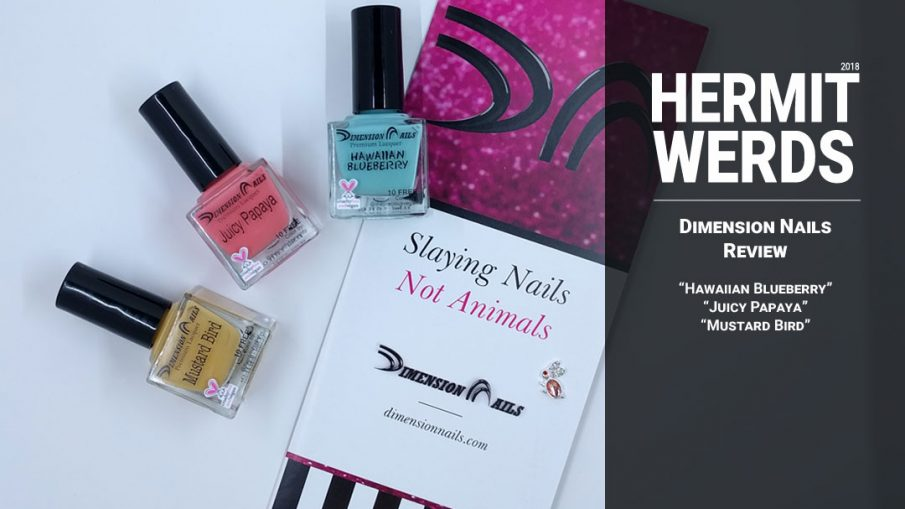 Dimension Nails Review – Polishes – Hermit Werds