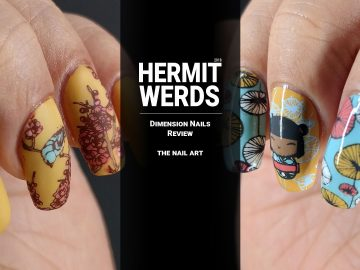 Dimension Nails Review - Hermit Werds - the nail art